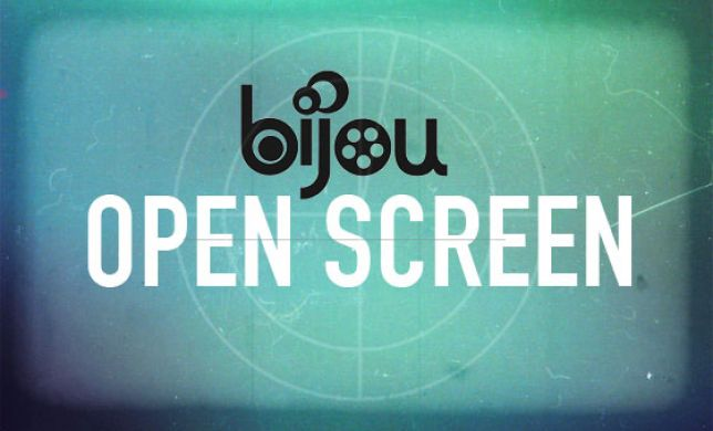 Bijou Open Screen: submit by April 28, screens Sunday May 7, 2017 at 7PM at FilmScene